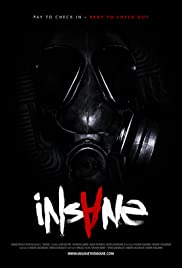 Insane (2010) Poster - Movie Forum, Cast, Reviews