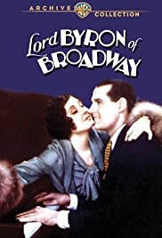 Lord Byron of Broadway (1930) Poster - Movie Forum, Cast, Reviews