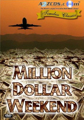 image Million Dollar Weekend Watch Full Movie Free Online