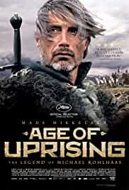 Age of Uprising: The Legend of Michael Kohlhaas film poster