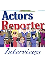 Primary image for Actors Reporter Interviews