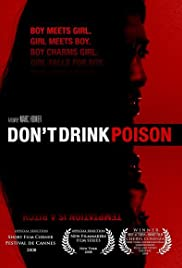Don't Drink Poison Poster