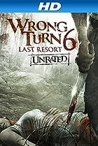 Image of Wrong Turn 6: Last Resort