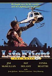 Life Flight: The Movie Poster