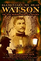 Image of Elementary My Dear Watson: The Man Behind Sherlock Holmes