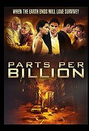 Parts Per Billion(2014) Poster - Movie Forum, Cast, Reviews