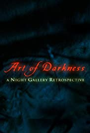 Art of Darkness: A Night Gallery Retrospective Poster