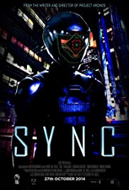 Sync (2014) Poster - Movie Forum, Cast, Reviews