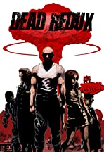 Dead Redux
