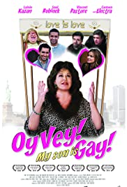 Oy Vey! My Son Is Gay!! (2009) Poster - Movie Forum, Cast, Reviews