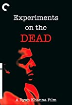 Experiments on the Dead