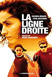 La ligne droite (2011) Poster - Movie Forum, Cast, Reviews