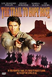 The Trail to Hope Rose (2004) Poster - Movie Forum, Cast, Reviews