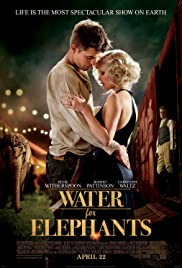 Water for Elephants (2011) Poster - Movie Forum, Cast, Reviews