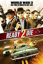 Image of Ready 2 Die
