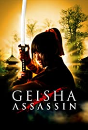 Geisha Assassin (2008) Poster - Movie Forum, Cast, Reviews