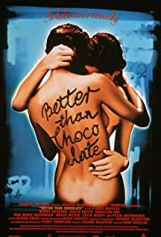 Better Than Chocolate (1999) Poster - Movie Forum, Cast, Reviews