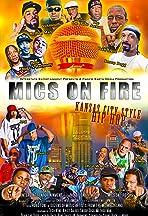 Mics on Fire