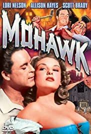Mohawk (1956) Poster - Movie Forum, Cast, Reviews