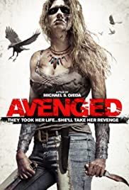 Avenged (2013) Poster - Movie Forum, Cast, Reviews