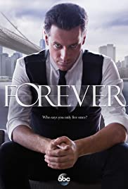 Forever Poster - TV Show Forum, Cast, Reviews