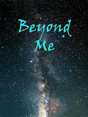 Beyond Me (2010)