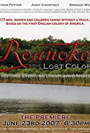 Roanoke: The Lost Colony (2007) Poster - Movie Forum, Cast, Reviews