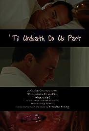 Til Undeath Do Us Part Poster