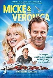 Micke & Veronica(2014) Poster - Movie Forum, Cast, Reviews