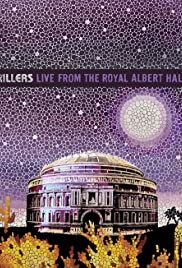 The Killers: Live from the Royal Albert Hall (2009) (Video)