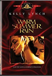 Warm Summer Rain (1989) Poster - Movie Forum, Cast, Reviews