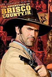 The Adventures of Brisco County Jr. Poster - TV Show Forum, Cast, Reviews
