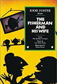 Rabbit Ears: The Fisherman and His Wife Poster
