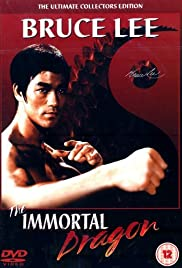 Bruce Lee: The Immortal Dragon Poster
