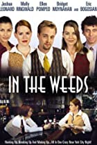 Image of In the Weeds