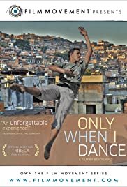 Only When I Dance Poster