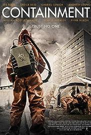 Containment(2015) Poster - Movie Forum, Cast, Reviews