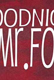 Goodnight, Mr. Foot (2012) Poster - Movie Forum, Cast, Reviews