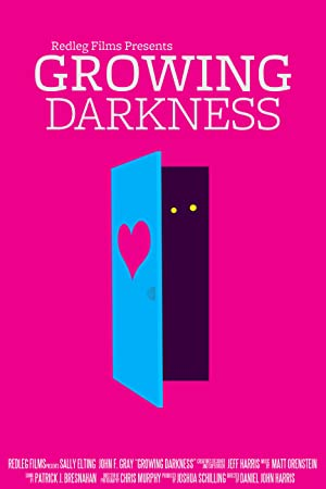 Growing Darkness (2013)