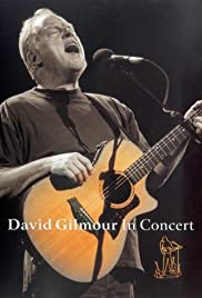 David Gilmour in Concert (2002) Poster - Movie Forum, Cast, Reviews