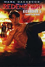 The Redemption: Kickboxer 5 (1995) Poster - Movie Forum, Cast, Reviews