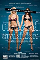Image of Naked Ambition: An R Rated Look at an X Rated Industry
