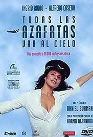 Todas las azafatas van al cielo(2002) Poster - Movie Forum, Cast, Reviews