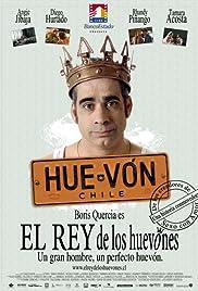 El rey de los huevones(2006) Poster - Movie Forum, Cast, Reviews