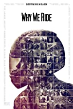 Why We Ride(2014)