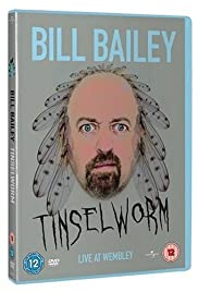 Bill Bailey: Tinselworm(2008) Poster - Movie Forum, Cast, Reviews