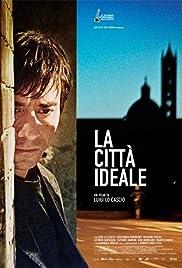 La città ideale(2012) Poster - Movie Forum, Cast, Reviews