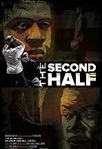 The Second Half