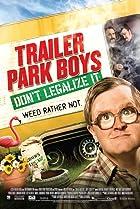 Image of Trailer Park Boys: Don't Legalize It