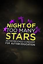 Night of Too Many Stars: An Overbooked Concert for Autism Education